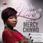 MUSIC + Lyrics]: Mercy Chinwo- EXCESS LOVE | Download |