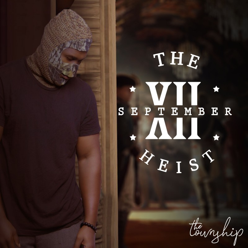 MUSIC: The Township – The September XII Heist || Download ||