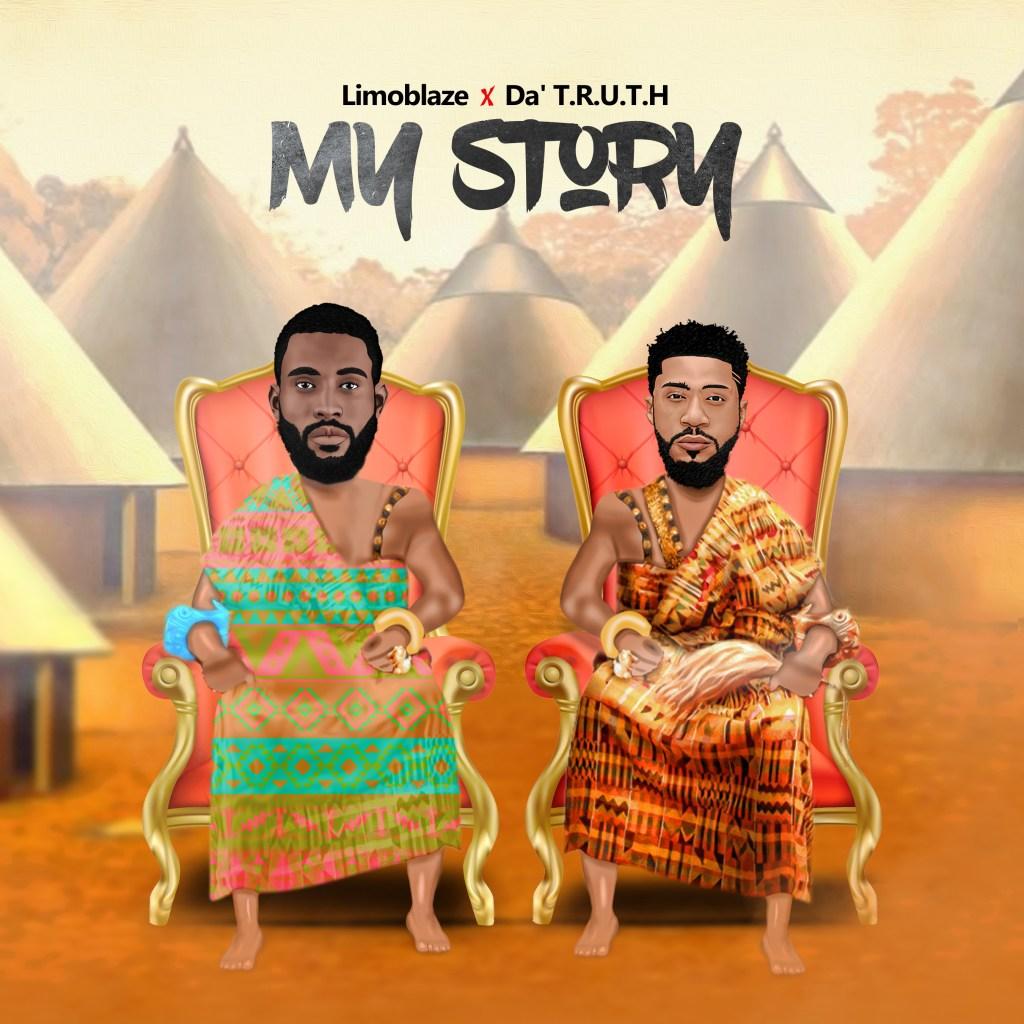 MUSIC: Limoblaze Ft. Da T.R.U.T.H-MY STORY | Download|