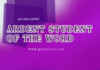 24/7 DOXA Content 2019 SATURDAY, 16th February ARDENT STUDENT OF THE WORD