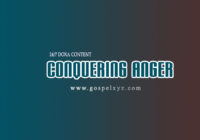 24/7 DOXA Content 2019 TUESDAY, 19th March CONQUERING ANGER