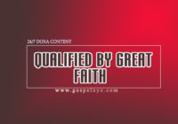 24/7 DOXA Content 2019 FRIDAY, 15th March QUALIFIED BY GREAT FAITH
