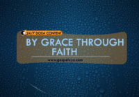 24/7 DOXA Content 2019 FRIDAY, 19th April- BY GRACE THROUGH FAITH