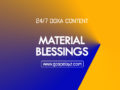 24/7 DOXA Content 2019 FRIDAY, 1st November-MATERIAL BLESSINGS