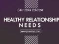 24/7 DOXA Content 2019 THURSDAY, 7th November-HEALTHY RELATIONSHIP NEEDS
