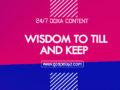 24/7 DOXA Content 2019 SATURDAY, 9th November-WISDOM TO TILL AND KEEP