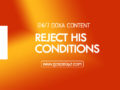 24/7 DOXA Content 2019 SATURDAY, 23rd November-REJECT HIS CONDITIONS