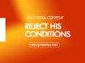 24/7 DOXA Content 2019 SATURDAY, 23rd November-REJECT HIS CONDITIONS