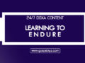 24/7 DOXA Content 2019 SATURDAY, 7th December-LEARNING TO ENDURE