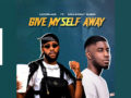 MUSIC: Limoblaze Features CalledOut Music on Afro beat Tune titled – Give Myself Away