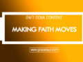 24/7 DOXA Content 2019 MONDAY, 9th December-MAKING FAITH MOVES