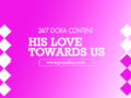 24/7 DOXA Content 2020 Sunday, 12th January-HIS LOVE TOWARDS US