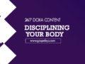 24/7 DOXA Content 2020 Tuesday, 21st January-DISCIPLINING YOUR BODY