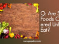 Q: Are Some Foods Considered Unholy to Eat?