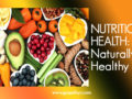 NUTRITION HEALTH: Naturally Healthy Foods