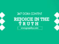 24/7 DOXA Content 2020 Friday, 17th January-REJOICE IN THE TRUTH