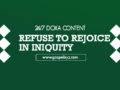 24/7 DOXA Content 2020 Thursday, 16th January-REFUSE TO REJOICE IN INIQUITY