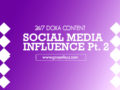 24/7 DOXA Content 2020 Thursday, 9th January -SOCIAL MEDIA INFLUENCE Pt.2