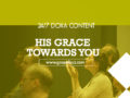 24/7 DOXA Content, 16th February-HIS GRACE TOWARDS YOU