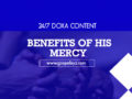 24/7 DOXA Content, 15th February-BENEFITS OF HIS MERCY