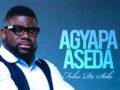 MUSIC Video: Felix De Solo – Agyapa Aseda