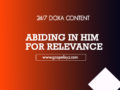 24/7 DOXA Content, 26th March- ABIDING IN HIM FOR RELEVANCE