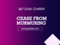 24/7 DOXA Content, 19th March-CEASE FROM MURMURING