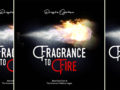 MUSIC: Dunsin Oyekan – Fragrance To Fire | Download |