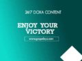 24/7 DOXA Content, 27th March-ENJOY YOUR VICTORY