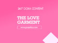 24/7 DOXA Content, 25th March-THE LOVE GARMENT
