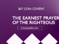 24/7 DOXA Content, 5th April-THE EARNEST PRAYER OF THE RIGHTEOUS