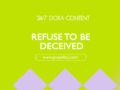 24/7 DOXA Content, 1st April-REFUSE TO BE DECEIVED