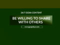 24/7 DOXA Content, 31st May-BE WILLING TO SHARE WITH OTHERS