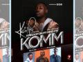 Kevin PY – KOMM Pt1 ft PO Godson, Kofi Option, Belac 360 | Download |