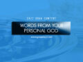 24/7 DOXA Content, 16th October-WORDS FROM YOUR PERSONAL GOD