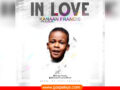 MUSIC: Kanaan Francis – In Love | Download |