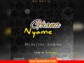 MUSIC: MINISTER KOBBY – GHANA NYAME | Download |