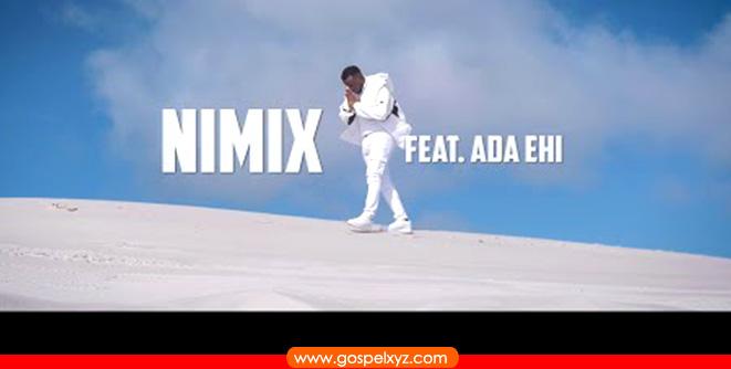 Nimix ft Ada Ehi