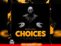 MUSIC: Bodiless – Choices ft The Township, Ebenda | Download |
