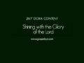 24/7 DOXA Content, 29th November-SHINING WITH THE GLORY OF THE LORD