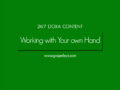 24/7 DOXA Content, 30th November-WORKING WITH YOUR OWN HANDS