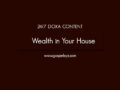 24/7 DOXA Content, 8th January-WEALTH IN YOUR HOUSE