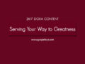24/7 DOXA Content, 15th February-SERVING YOUR WAY TO GREATNESS