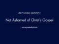 24/7 DOXA Content, 16th April-NOT ASHAMED OF CHRIST'S GOSPEL