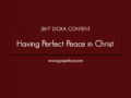 24/7 DOXA Content , 1st April-HAVING PERFECT PEACE IN CHRIST