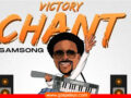 MUSIC VIDEO: Samsong – Victory Chant (Official Video)