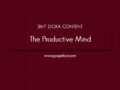 24/7 DOXA Content, 7th June-THE PRODUCTIVE MIND