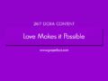 24/7 DOXA Content, 16th October-LOVE MAKES IT POSSIBLE
